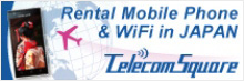 Rental Mobile Phone & WiFi in JAPAN Telecom Square